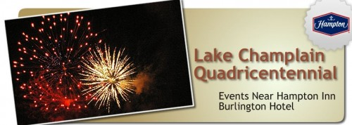 Lake Champlain Celebrates 400 Years! - Hampton Inn Burlington VT